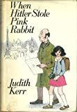 When Hitler Stole Pink Rabbit (0001849131) by Kerr, Judith