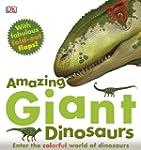 Amazing Giant Dinosaurs