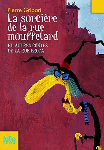 Sorciere de La Rue Mouf (Folio Junior) (French Edition)