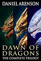 Dawn of Dragons: The Complete Trilogy (English Edition)