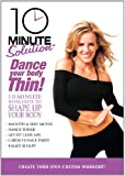 Cover art for  10 Minute Solution: Dance Your Body Thin