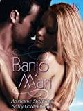 img - for Banjo Man: A Loveswept Classic Romance book / textbook / text book