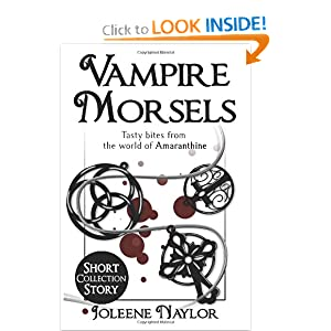 Vampire Morsels: Short Story Collection: From the world of Amaranthine by