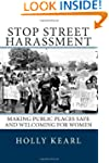 Stop Street Harassment: Making Public...