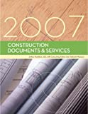 img - for Construction Documents & Services, 2007 Edition book / textbook / text book