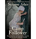 img - for [ [ [ Camp Follower [ CAMP FOLLOWER ] By Adair, Suzanne ( Author )Mar-16-2012 Paperback book / textbook / text book