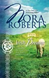 Nora Roberts Irish Dreams: Irish Rebel/Sullivan's Woman
