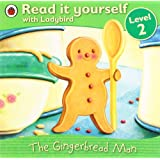 The Gingerbread Man - Read it yourself with Ladybird: Level 2