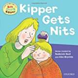 Oxford Reading Tree Read With Biff, Chip, and Kipper: First Experiences: Kipper Gets Nits (Biff Chip & Kipper/First Exper) Rod Hunt