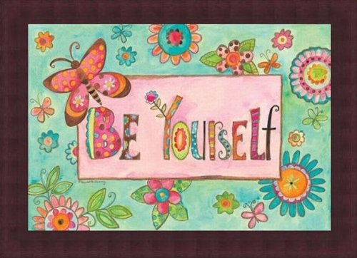 Barewalls Wall Decor by Bernadette Deming, Be Yourself