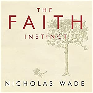 The Faith Instinct Audiobook