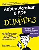 Adobe Acrobat 6 PDF For Dummies (0764537601) by Harvey, Greg