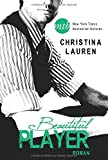 Beautiful Player (New York Times Bestseller Autoren: Romance)