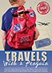 Travels With a Penguin: Book 1: USA -...