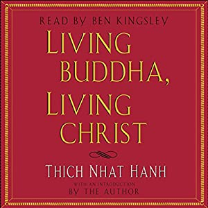 Living Buddha, Living Christ Audiobook