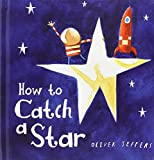How To Catch A Star Cased Board Book