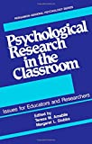 img - for Psychological Research in the Classroom: Issues for Educators and Researchers (General Psychology) book / textbook / text book
