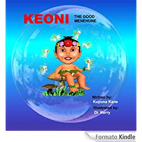 Keoni The Good Menehune (Keoni the Menehune Book 1) (English Edition)