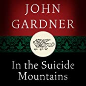 In the Suicide Mountains | [John Gardner]