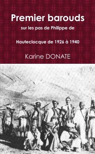 Premier barouds, sur les pas de Philippe de Hauteclocque de 1926  PDF