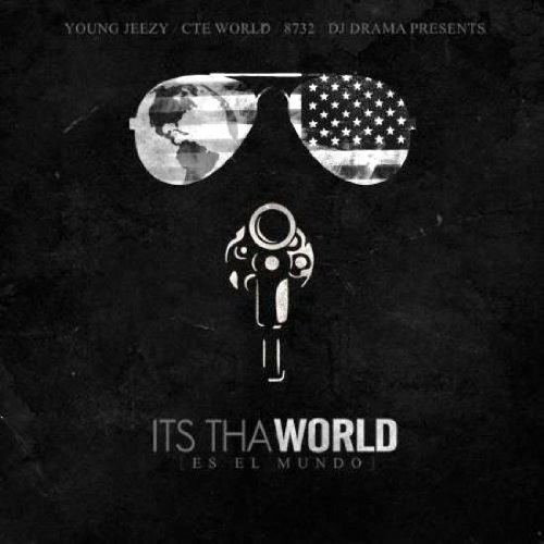 Young Jeezy-Its Tha World-2012-FaiLED INT Download