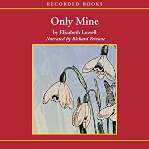 Only Mine Audiobook