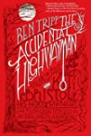 The Accidental Highwayman: Being the...