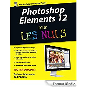 Photoshop Elements 12 Pour les Nuls