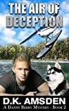 The Air of Deception (A Danny Berry Mystery Book 2)