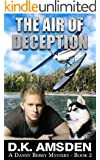 The Air of Deception (Danny Berry Mystery Series Book 2)