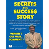 SECRETS d'une SUCCESS STORYpar Andr� Combe