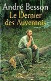 """Afficher """"Les Auvernois n° 3<br /> Le dernier des Auvernois"""""""