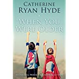 When You Were Older ~ Catherine Ryan Hyde