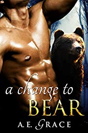A Change To Bear (A BBW Shifter Romance)