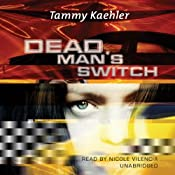 Dead Man's Switch: The Kate Reilly Mysteries, Book 1 | Tammy Kaehler