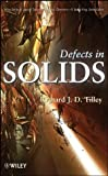 img - for Defects in Solids book / textbook / text book