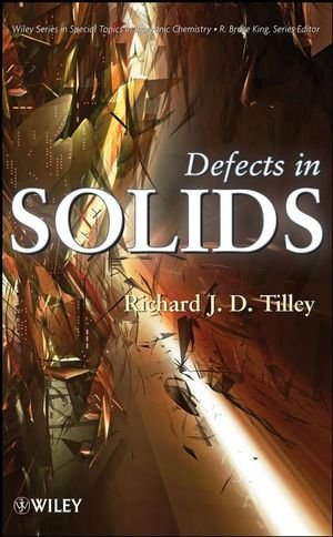 Defects in Solids (Special Topics in Inorganic Chemistry)