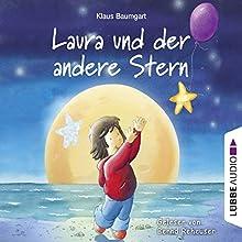 Laura und der andere Stern (Lauras Stern) (       ungekürzt) von Klaus Baumgart Gesprochen von: Bernd Reheuser