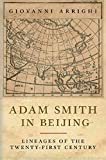 img - for Adam Smith in Beijing: Lineages of the Twenty-First Century Adam Smith in Beijin book / textbook / text book