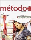 Metodo 2 de espanol (A2) - ELE (Spanish Edition)