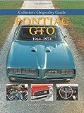 Collector's Originality Guide Pontiac GTO 1964-1974