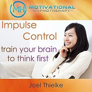 Impulse Control Speech