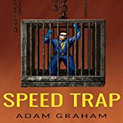 Speed Trap: Adventures of Powerhouse, Book 4 | Adam Graham