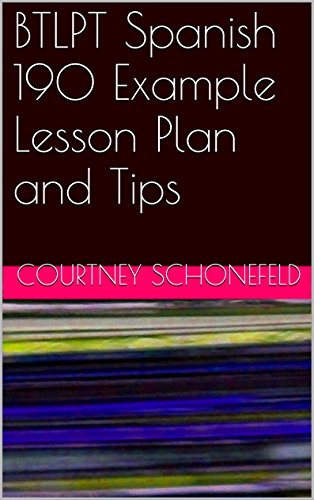 BTLPT Spanish 190 Example Lesson Plan and Tips