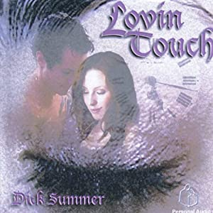 Lovin Touch | [Dick Summer]