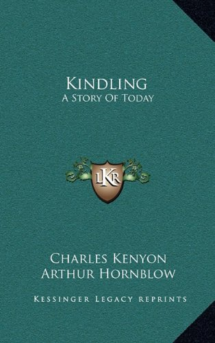 Kindling: A Story of Today