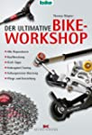 Der ultimative Bike-Workshop: Alle Re...
