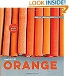 Simply Color: Orange: A Crayon Box fo...