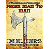 From Man to Man (Wroge Elements)by D. E. M. Emrys
