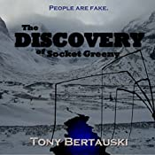 The Discovery of Socket Greeny | Tony Bertauski